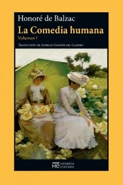 La Comedia humana, Volumen I. Escenas de la vida privada